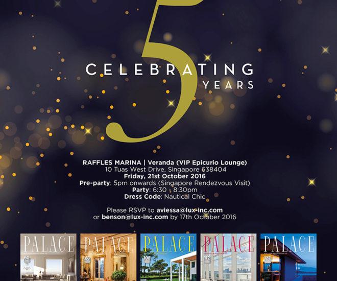 SINGAPORE RENDEZVOUS: Palace Celebrates 5 Years