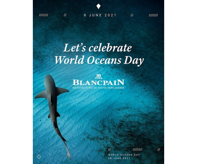 Blancpain Supports World Oceans Day 2021